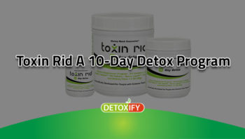 Toxin Rid A 10-Day Detox Program